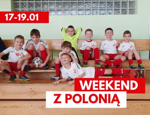 Weekend z Polonią: 17-19 stycznia 2020