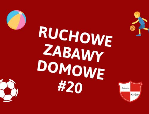 RUCHOWE ZABAWY DOMOWE #20 – RAZ, DWA, TRZY RODZIC PATRZY