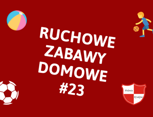 RUCHOWE ZABAWY DOMOWE #23 – SKOK W DAL & SKOK WZWYŻ