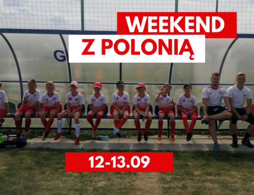 Weekend z Polonią – 11.09.2020