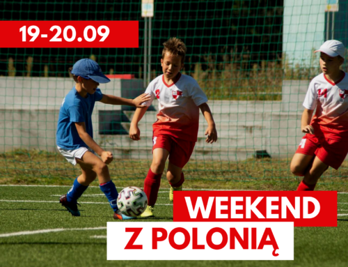 Weekend z Polonią – 18.09.2020