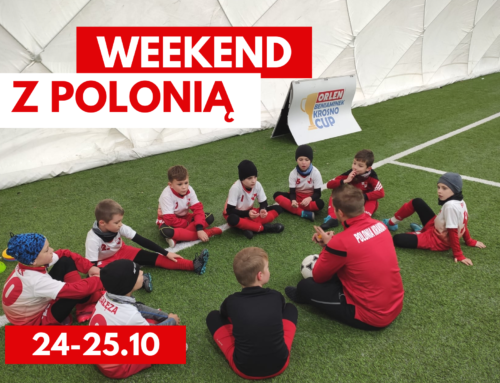 Weekend z Polonią – 24-25.10.20